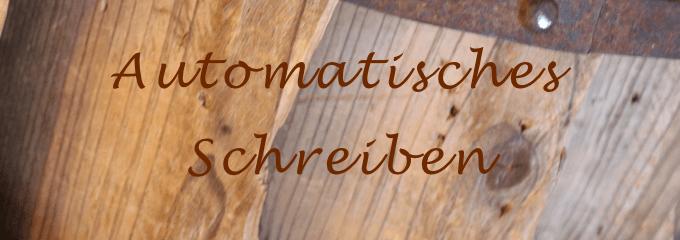 Automatisches Schreiben – Unbewusstes sichtbar machen