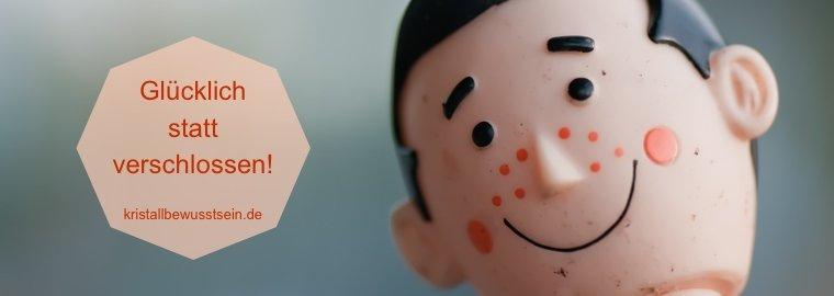 Glücklich statt verschlossen - warum es sich lohnt, Dich mehr zu freuen!