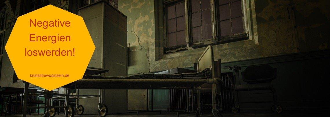 Negative Energie in Häusern und Räumen wieder loswerden