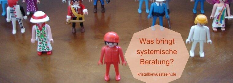 Systemische Beratung - wann, wie und was sie nutzt