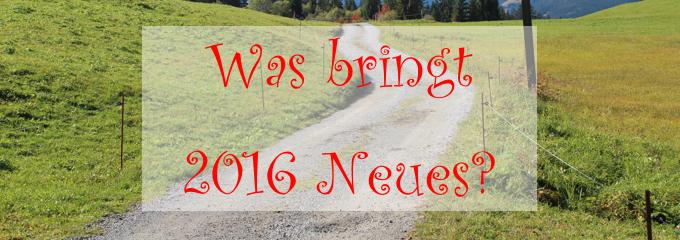Was bringt 2016 Neues in Sachen Coaching? [Blogparaden-Beitrag]